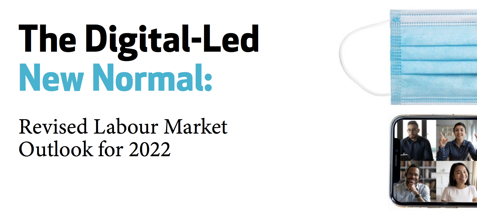 Despite COVID-19, the Canadian Digital Economy Remains Resilient: Revised Labour Market Outlook for 2022