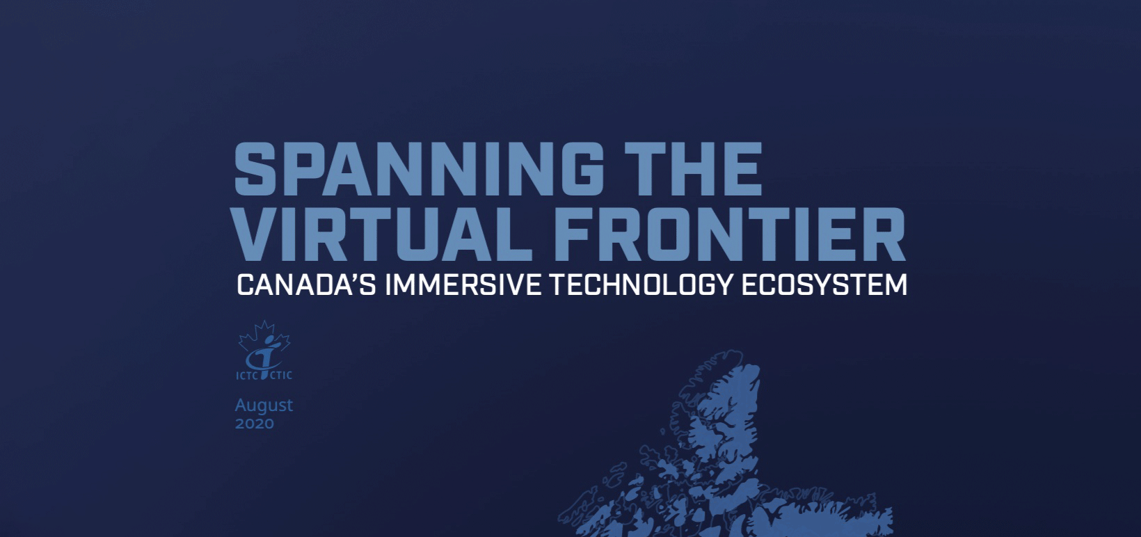 First-of-its-Kind Study Probes Canada's Immersive Technology Ecosystem: ICTC Report