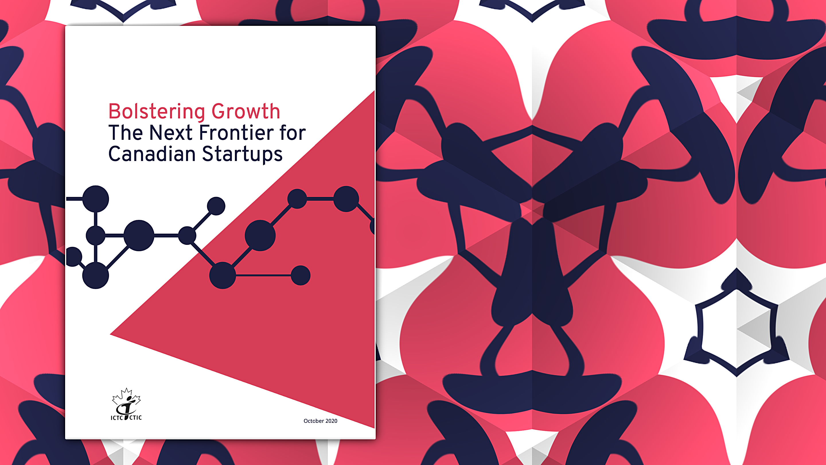 Startups Will Be Critical to Canada's Economic Recovery from COVID—ICTC White Paper, in partnership with ventureLAB