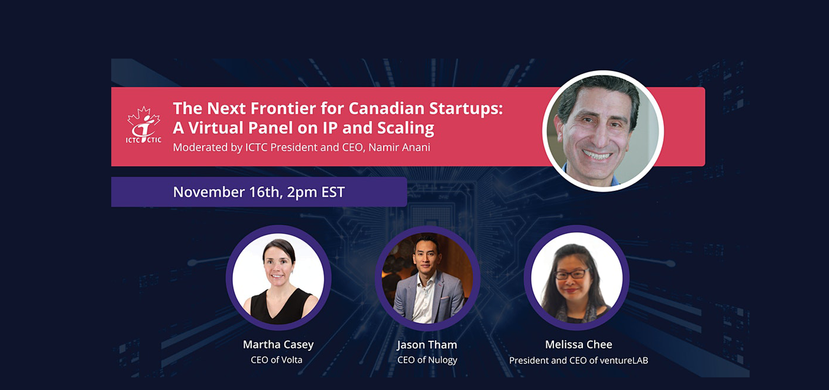 The Next Frontier for Canadian Startups: A Virtual Panel on IP and Scaling
